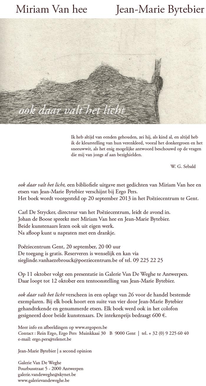 Ergo pers artists 39 books kunstenaarsboeken en bibliofiele uitgaven met carole vanderlinden en - Ruimte stijl louis philippe ...